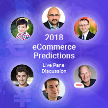 2018 eCommerce Predictions  Live Panel Discussion